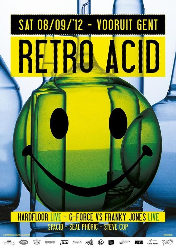 Retro Acid - Sat 08-09-12, Kunstencentrum Vooruit