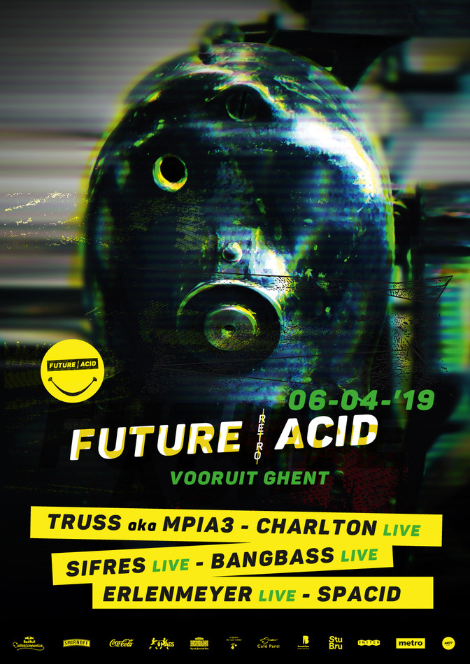 Future Acid - Sat 06-04-19, Kunstencentrum Vooruit